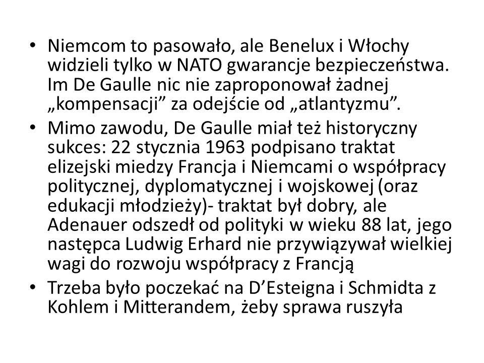 """Niemcom to pasowało, ale Benelux i Włochy widzieli tylko w NATO gwarancje bezpieczeństwa. Im De Gaulle nic nie zaproponował żadnej """"kompensacji"""" za od"""