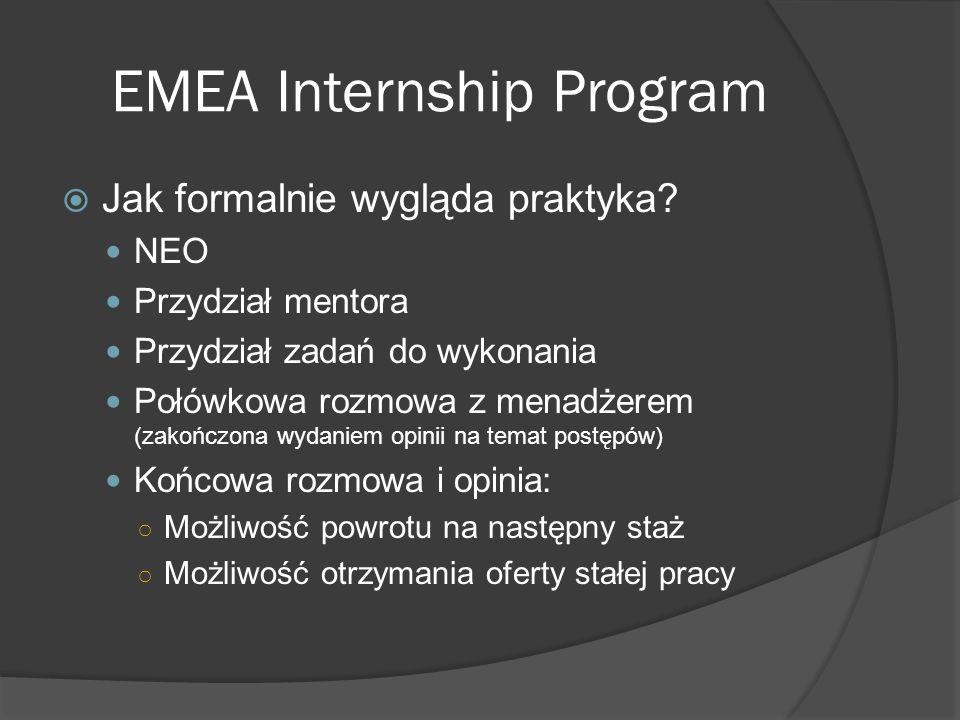EMEA Internship Program  Jak formalnie wygląda praktyka.