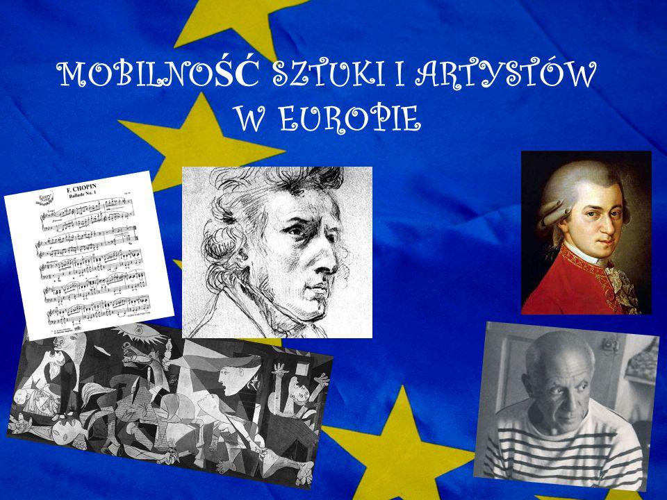 MOBILNO ŚĆ SZTUKI I ARTYSTÓW W EUROPIE