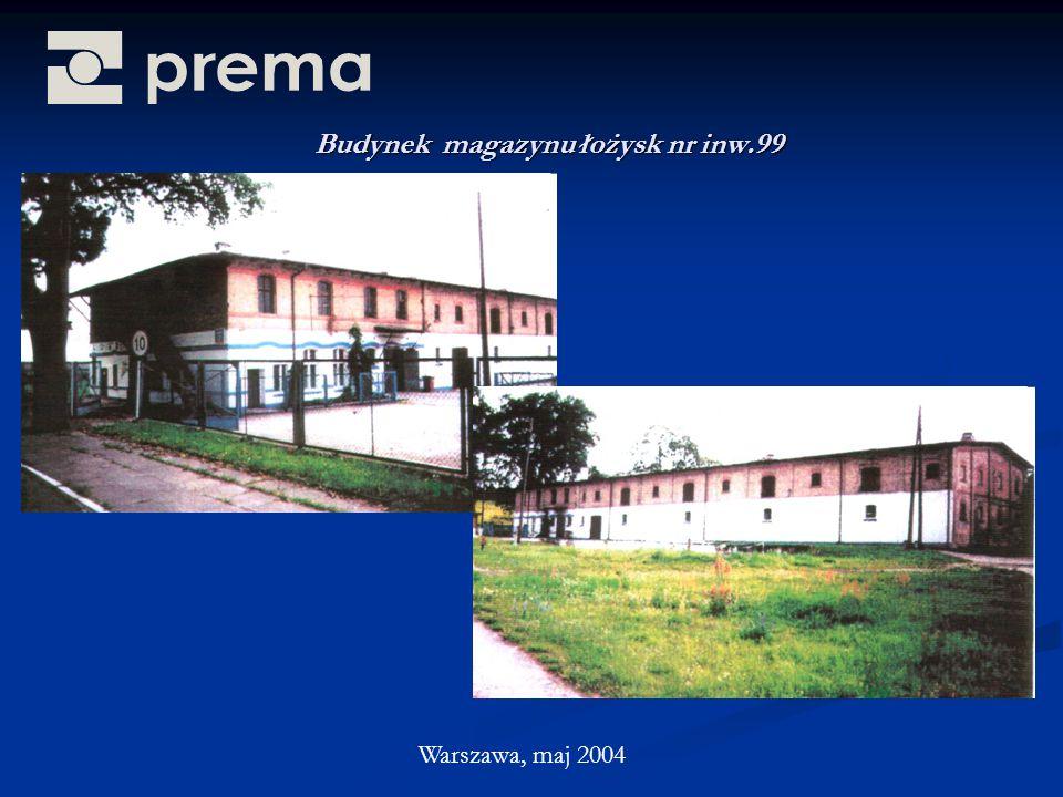Budynek magazynu łożysk nr inw.99 Warszawa, maj 2004