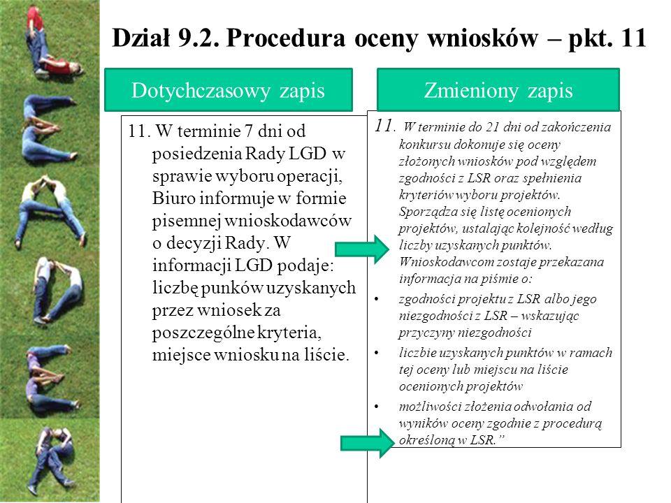 Dział 9.2. Procedura oceny wniosków – pkt. 11 11.