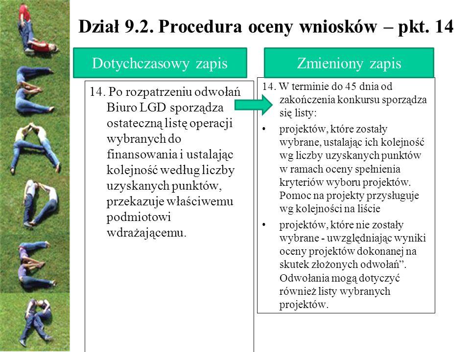 Dział 9.2. Procedura oceny wniosków – pkt. 14 14.