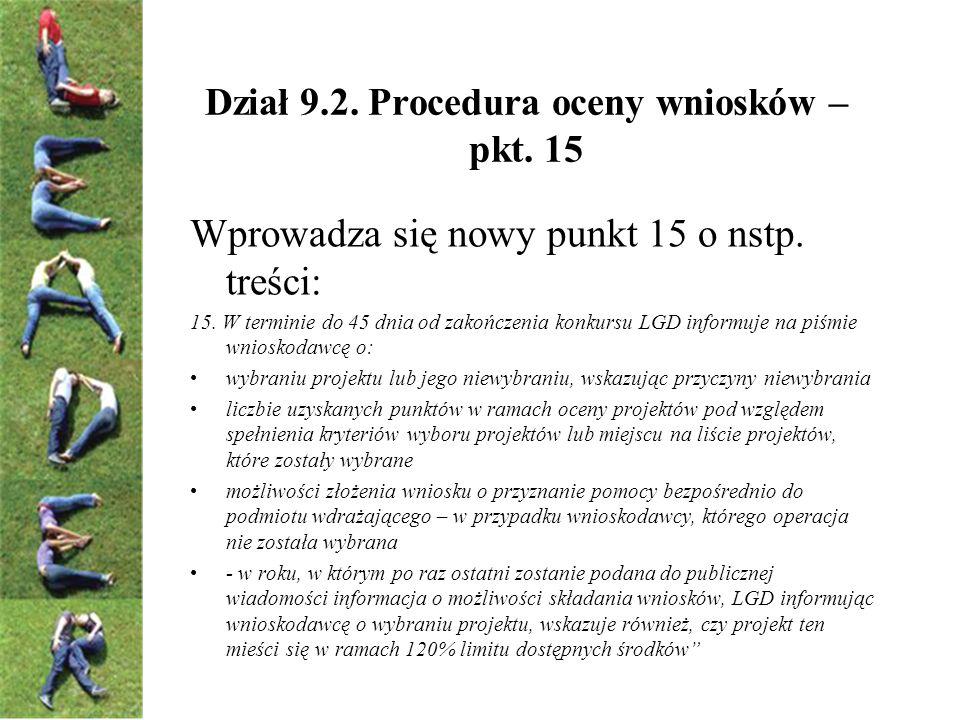 Dział 9.2. Procedura oceny wniosków – pkt. 15 Wprowadza się nowy punkt 15 o nstp.