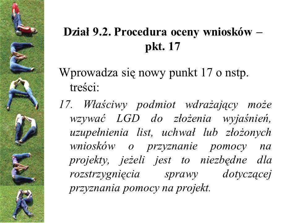 Dział 9.2. Procedura oceny wniosków – pkt. 17 Wprowadza się nowy punkt 17 o nstp.