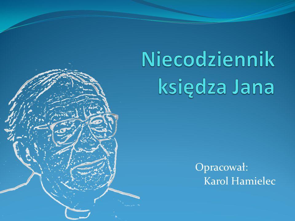 Opracował: Karol Hamielec