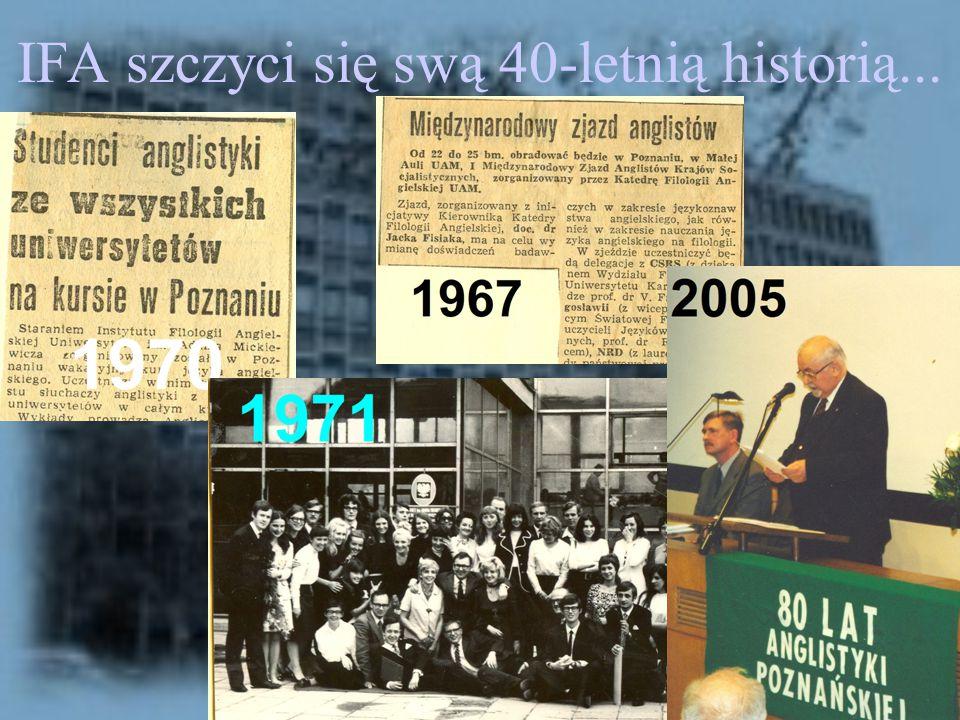 IFA szczyci się swą 40-letnią historią...
