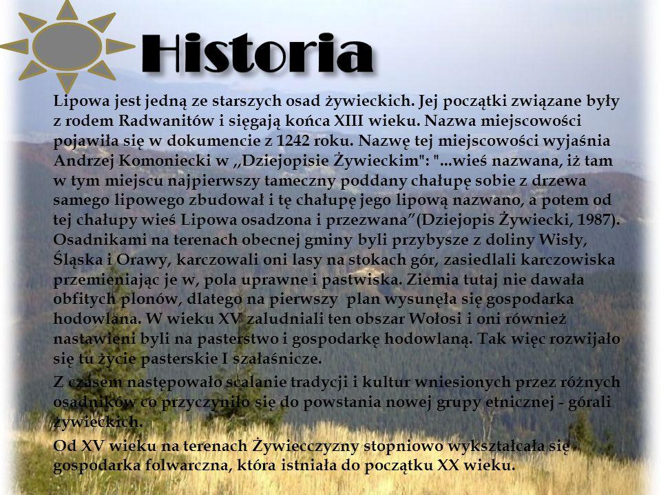 Lipowa jest jedną ze starszych osad żywieckich.