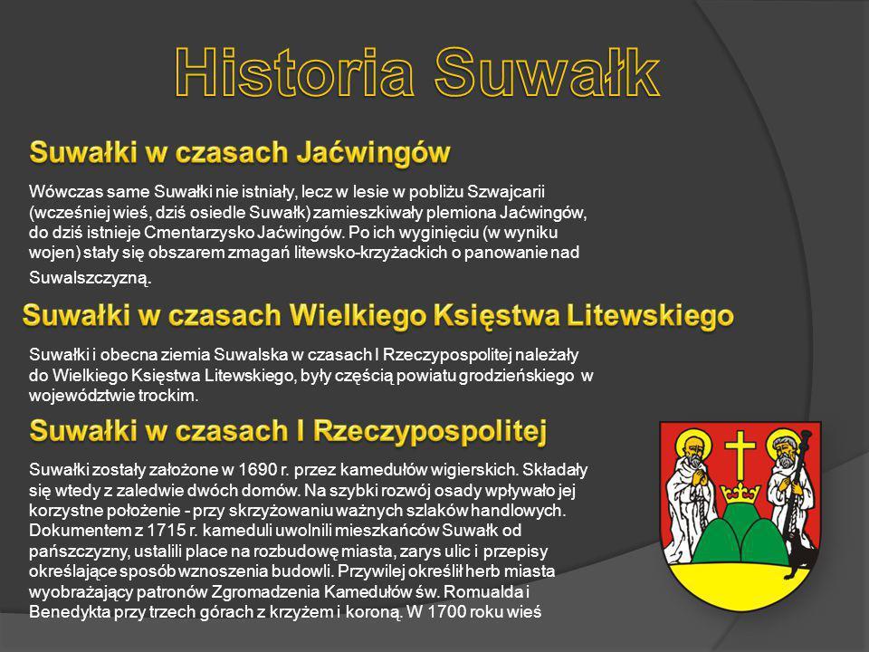 Wówczas same Suwałki nie istniały, lecz w lesie w pobliżu Szwajcarii (wcześniej wieś, dziś osiedle Suwałk) zamieszkiwały plemiona Jaćwingów, do dziś istnieje Cmentarzysko Jaćwingów.