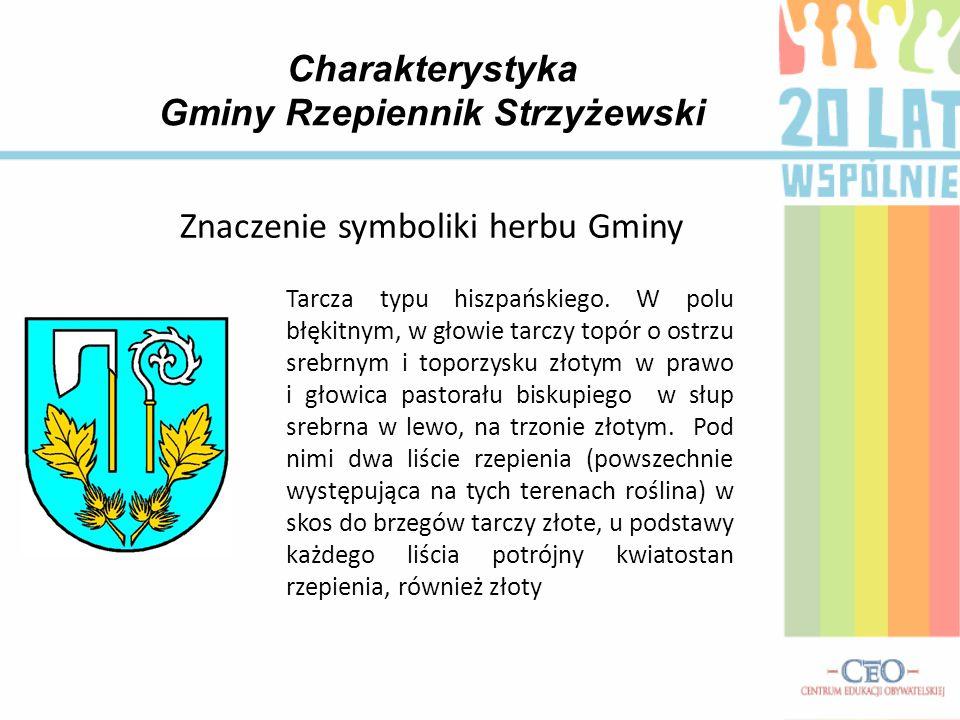 Znaczenie symboliki herbu Gminy Charakterystyka Gminy Rzepiennik Strzyżewski Tarcza typu hiszpańskiego.
