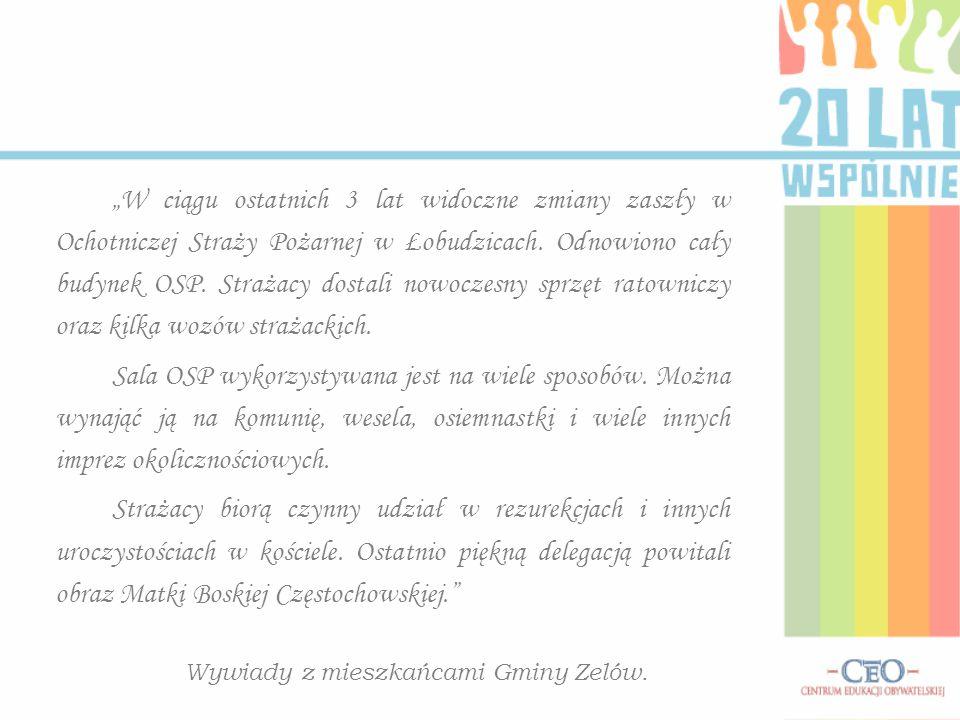 """""""W ciągu ostatnich 3 lat widoczne zmiany zaszły w Ochotniczej Straży Pożarnej w Łobudzicach."""