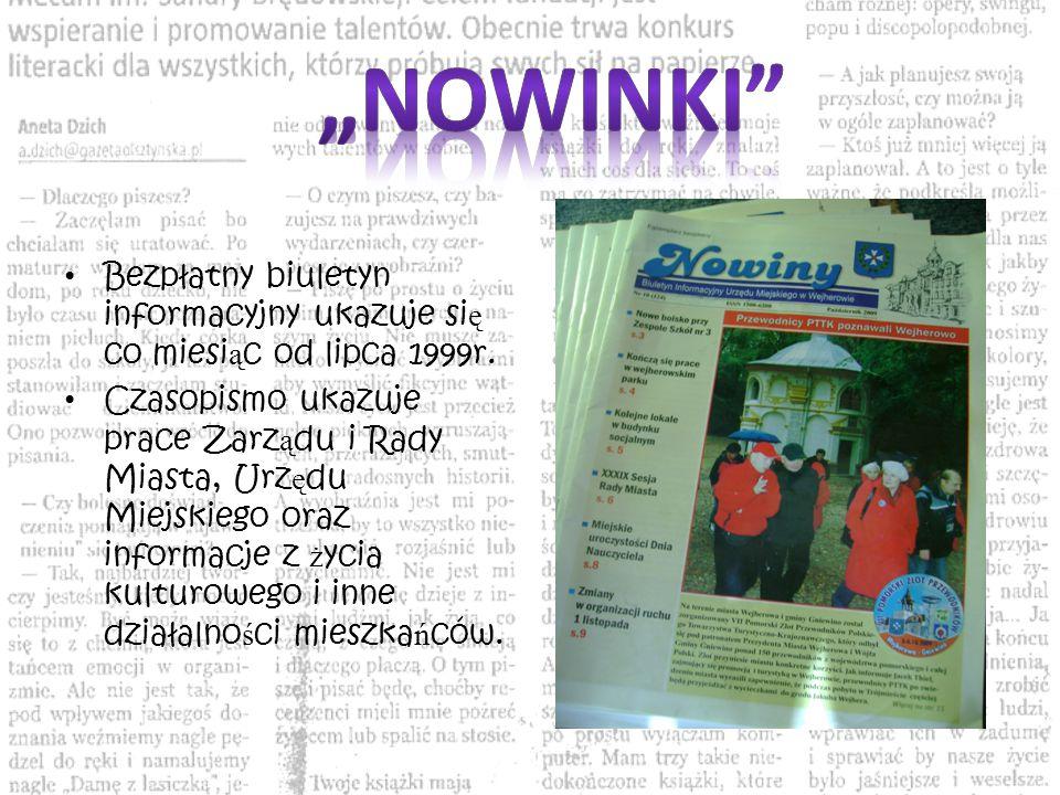 Bezpłatny biuletyn informacyjny ukazuje si ę co miesi ą c od lipca 1999r.