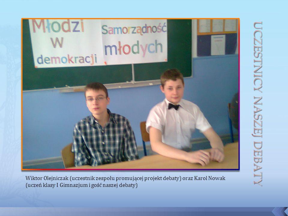 Wiktor Olejniczak (uczestnik zespołu promującej projekt debaty) oraz Karol Nowak (uczeń klasy I Gimnazjum i gość naszej debaty)