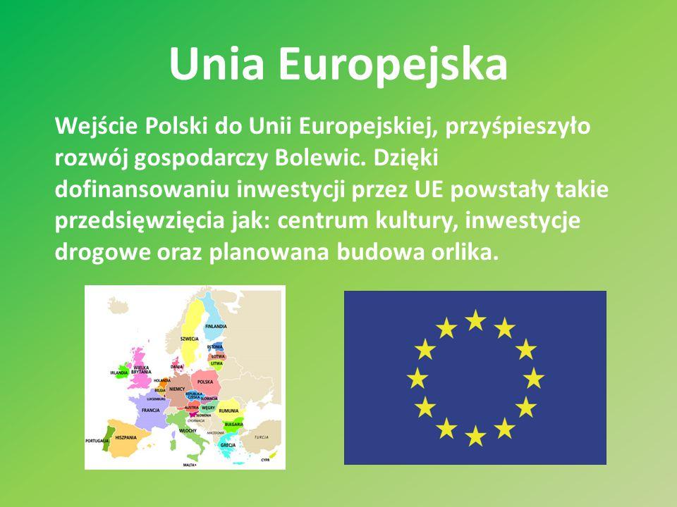 Unia Europejska Wejście Polski do Unii Europejskiej, przyśpieszyło rozwój gospodarczy Bolewic. Dzięki dofinansowaniu inwestycji przez UE powstały taki
