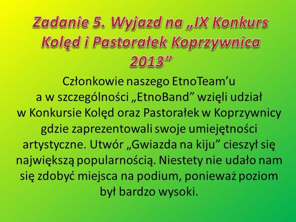 """Członkowie naszego EtnoTeam'u a w szczególności """"EtnoBand"""" wzięli udział w Konkursie Kolęd oraz Pastorałek w Koprzywnicy gdzie zaprezentowali swoje um"""