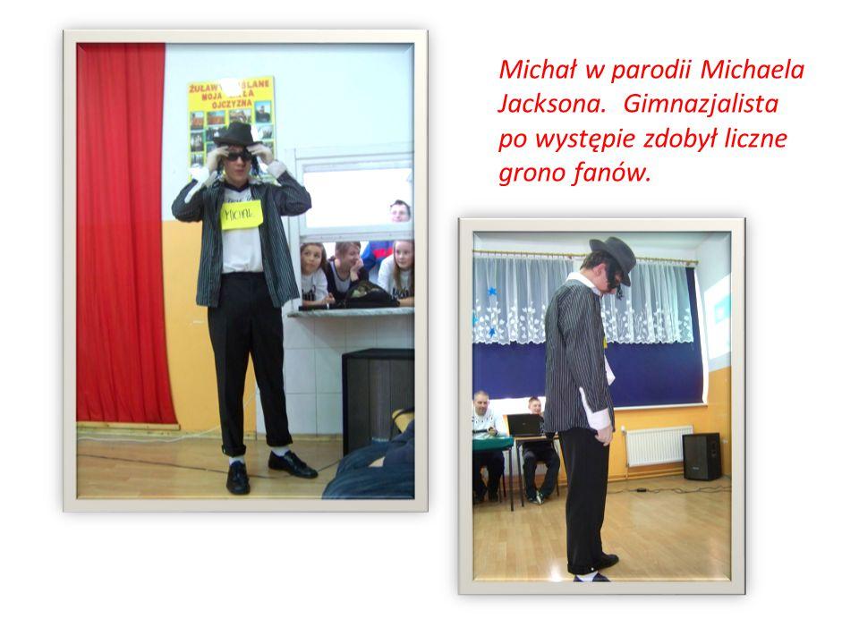 Michał w parodii Michaela Jacksona. Gimnazjalista po występie zdobył liczne grono fanów.