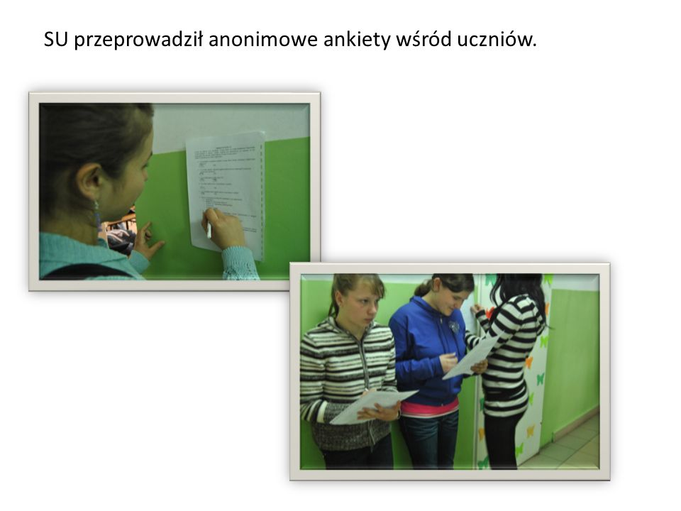 SU przeprowadził anonimowe ankiety wśród uczniów.