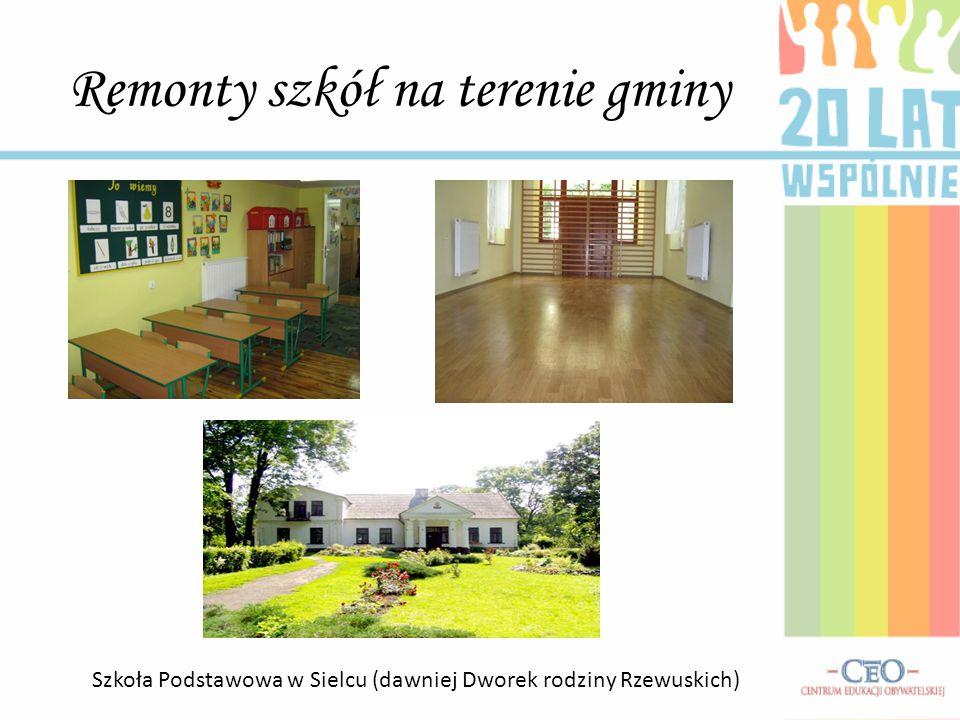 Remonty szkół na terenie gminy Szkoła Podstawowa w Sielcu (dawniej Dworek rodziny Rzewuskich)