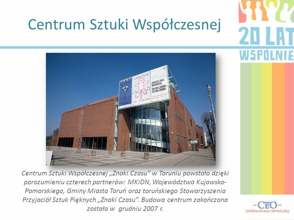 """Centrum Sztuki Współczesnej Centrum Sztuki Współczesnej """"Znaki Czasu"""" w Toruniu powstało dzięki porozumieniu czterech partnerów: MKiDN, Województwa Ku"""