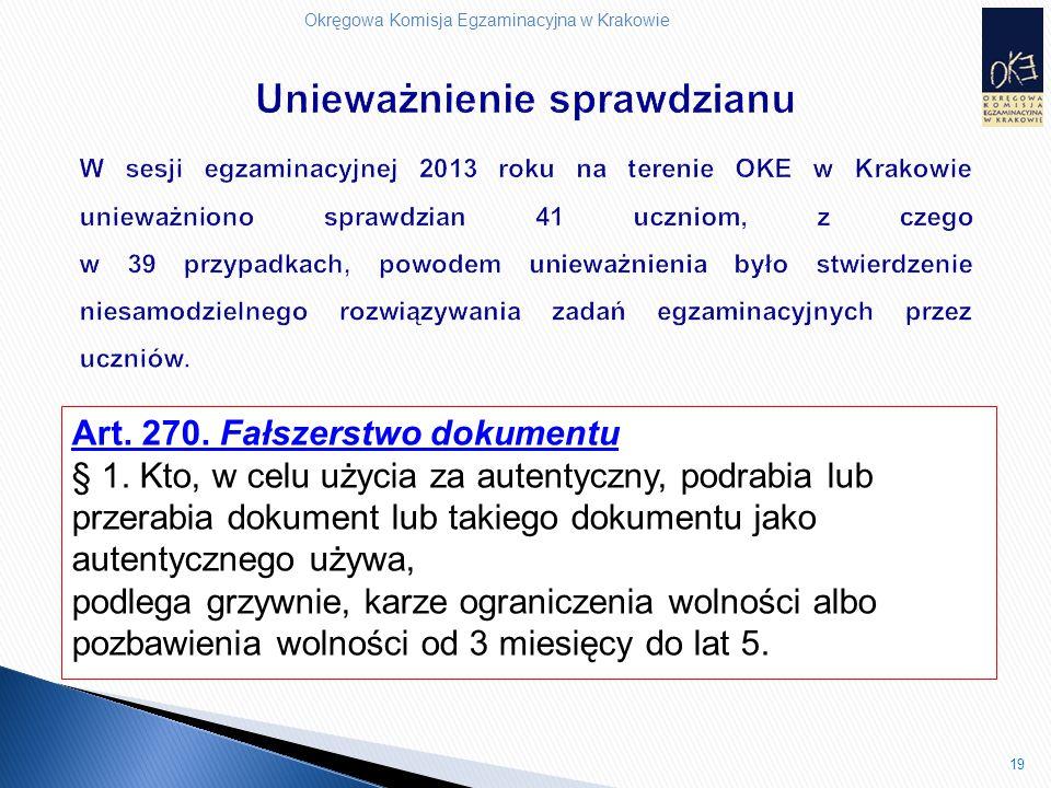 Okręgowa Komisja Egzaminacyjna w Krakowie 19 Art. 270.
