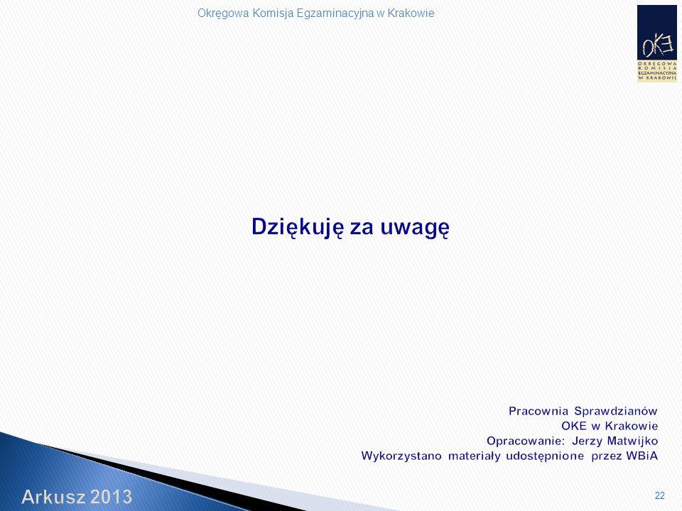 Okręgowa Komisja Egzaminacyjna w Krakowie 22