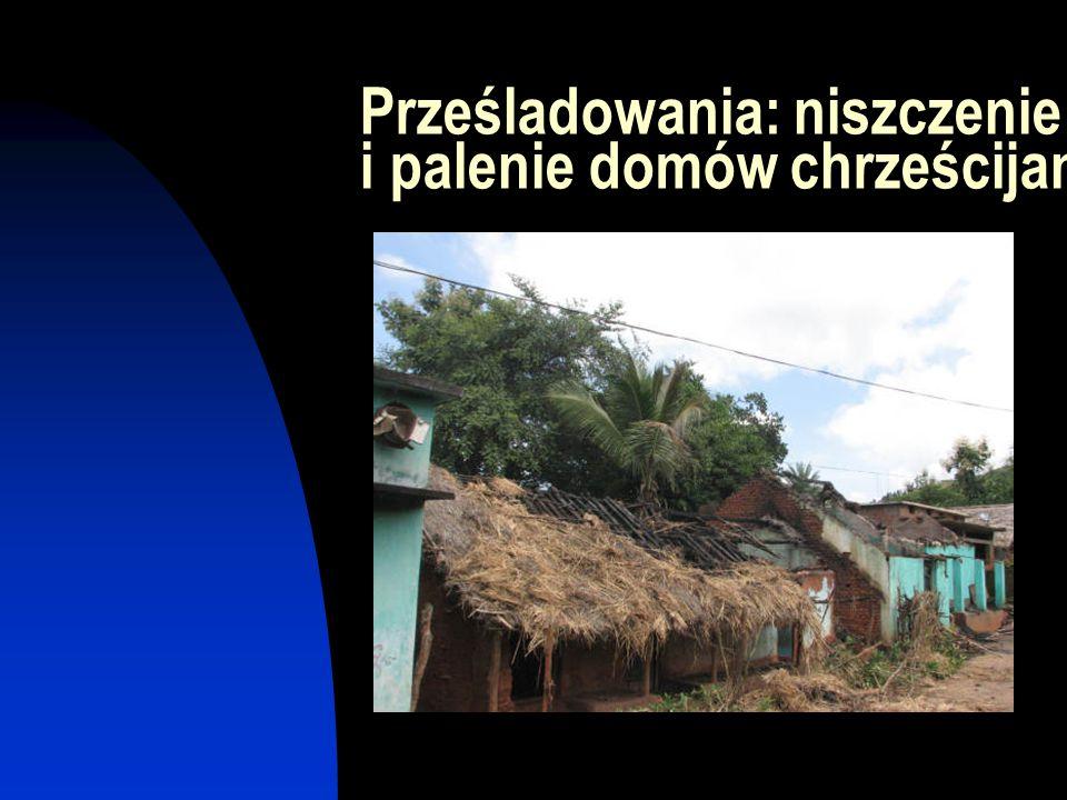 Prześladowania: niszczenie i palenie domów chrześcijan