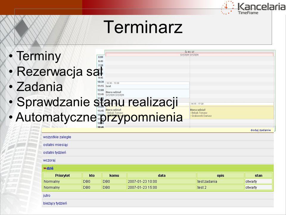Terminarz Terminy Rezerwacja sal Zadania Sprawdzanie stanu realizacji Automatyczne przypomnienia