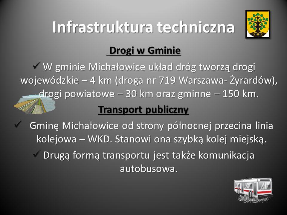 Infrastruktura techniczna Drogi w Gminie W gminie Michałowice układ dróg tworzą drogi wojewódzkie – 4 km (droga nr 719 Warszawa- Żyrardów), drogi powiatowe – 30 km oraz gminne – 150 km.