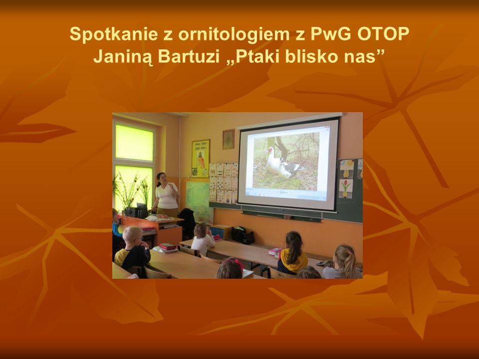 """Spotkanie z ornitologiem z PwG OTOP Janiną Bartuzi """"Ptaki blisko nas"""""""