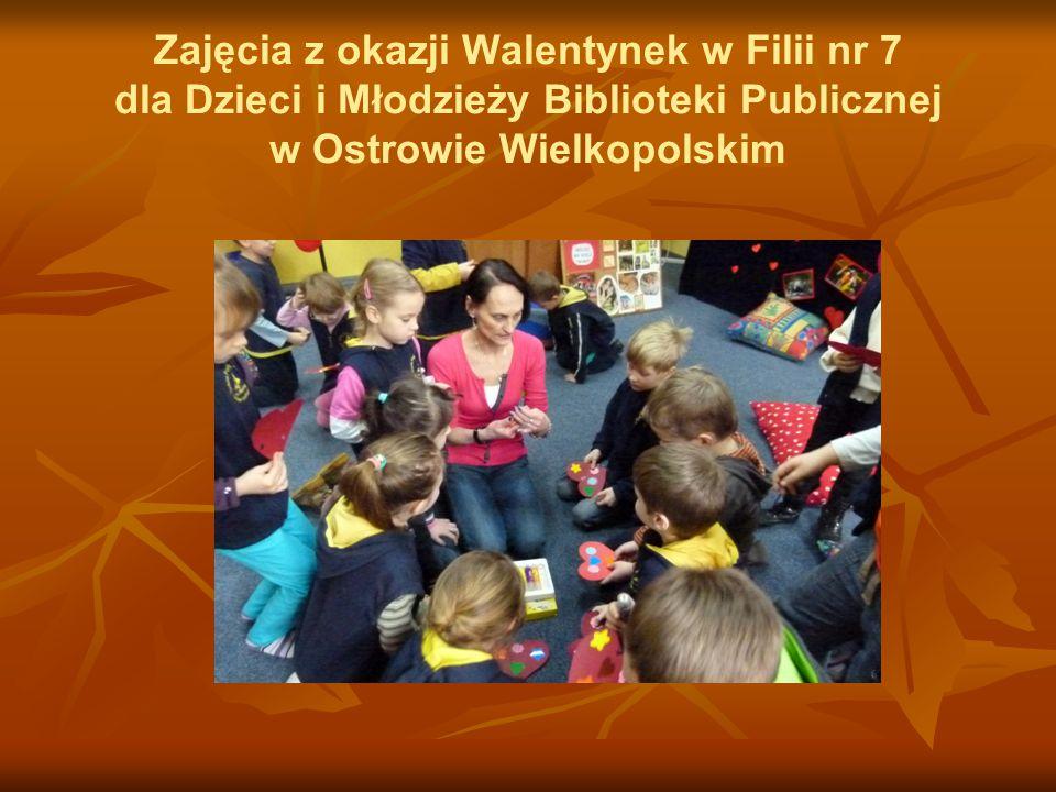 Zajęcia z okazji Walentynek w Filii nr 7 dla Dzieci i Młodzieży Biblioteki Publicznej w Ostrowie Wielkopolskim