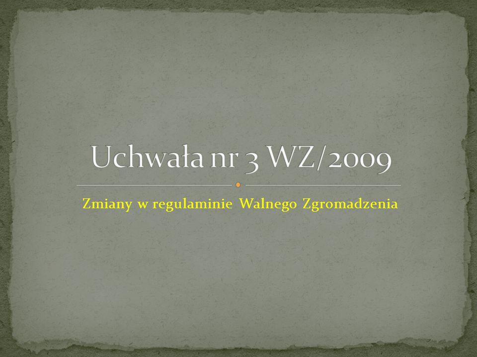 Zmiany w regulaminie Walnego Zgromadzenia