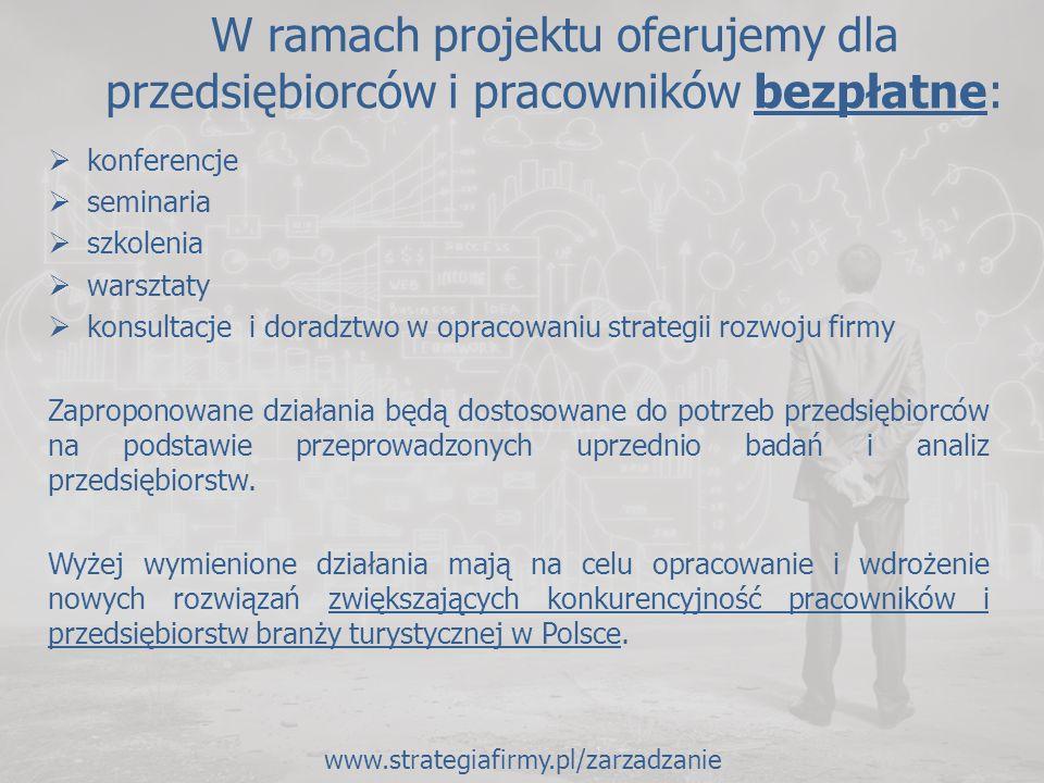 UCZESTNICTWO: Zapraszamy: właścicieli firm oraz ich pracowników (kadrę zarządzającą), mikro, małe i średnie przedsiębiorstwa z branży turystycznej (m.in.) z całej Polski:  obiekty zakwaterowania – hotele, pensjonaty  podmioty gastronomiczne – restauracje i inne  biura podróży  touroperatorzy Liczba miejsc ograniczona.