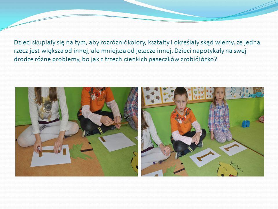 Dzieci skupiały się na tym, aby rozróżnić kolory, kształty i określały skąd wiemy, że jedna rzecz jest większa od innej, ale mniejsza od jeszcze innej