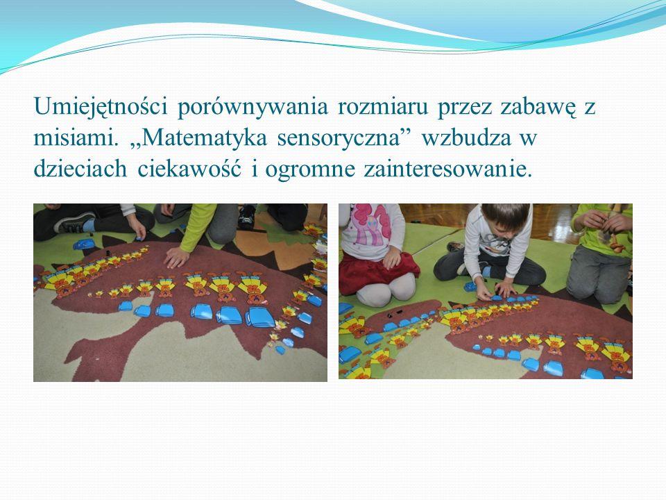 """Umiejętności porównywania rozmiaru przez zabawę z misiami. """"Matematyka sensoryczna"""" wzbudza w dzieciach ciekawość i ogromne zainteresowanie."""