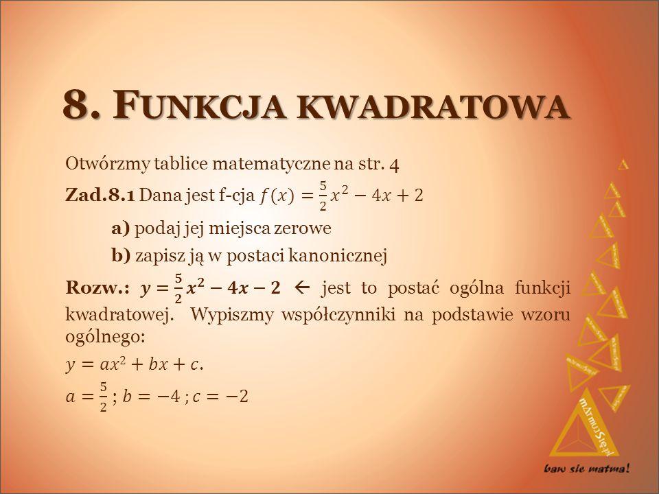 8. F UNKCJA KWADRATOWA
