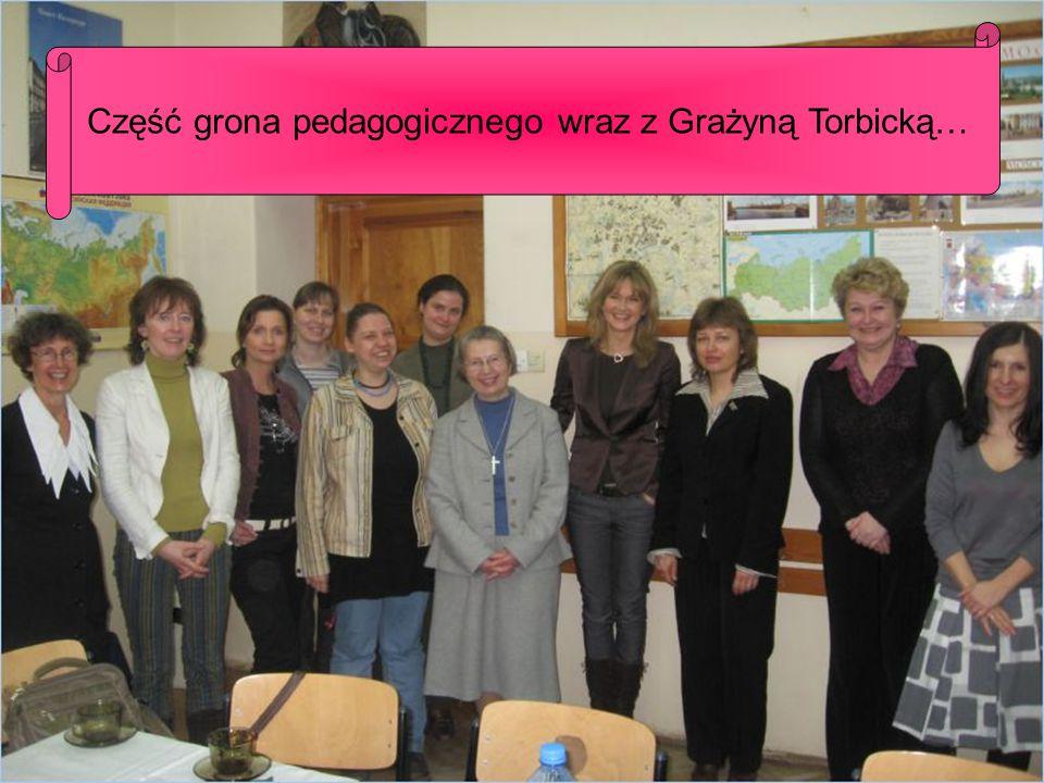 Część grona pedagogicznego wraz z Grażyną Torbicką…