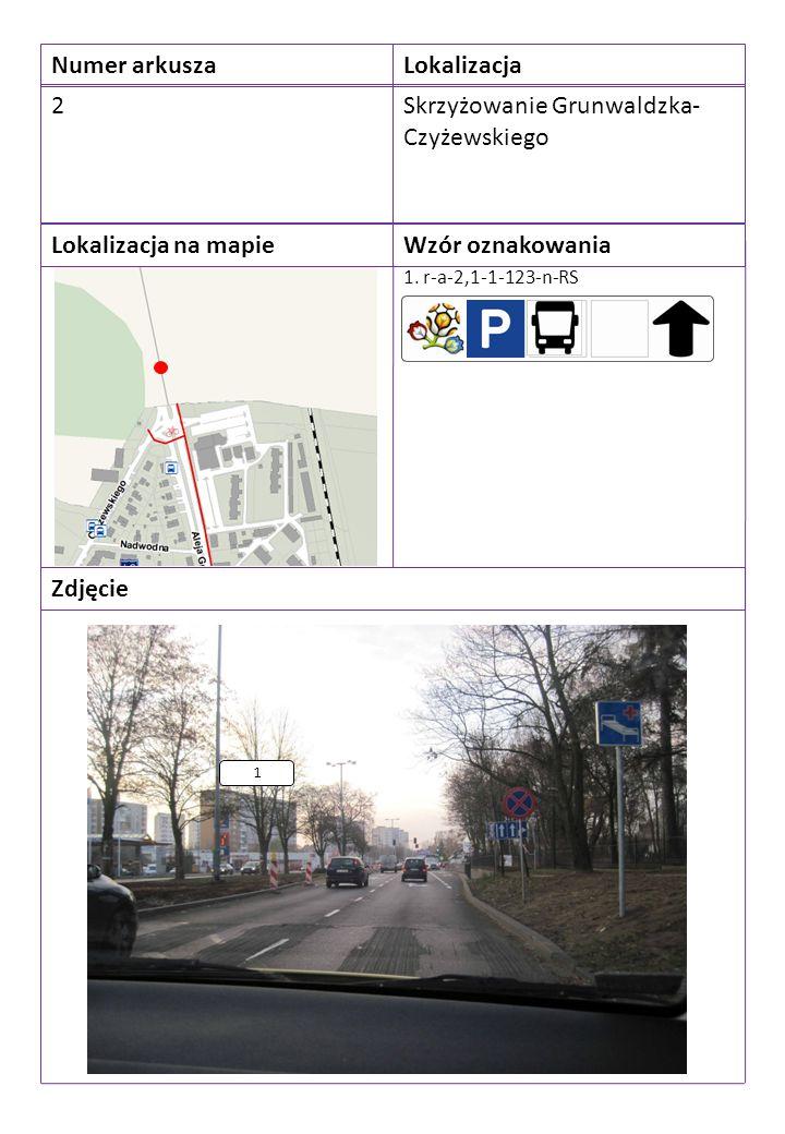 Numer arkuszaLokalizacja 2Skrzyżowanie Grunwaldzka- Czyżewskiego Lokalizacja na mapieWzór oznakowania Zdjęcie 1. r-a-2,1-1-123-n-RS 1