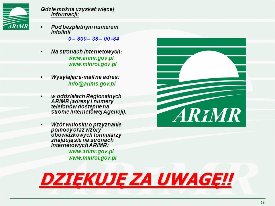 18 DZIĘKUJĘ ZA UWAGĘ!! Gdzie można uzyskać więcej informacji: Pod bezpłatnym numerem infolinii 0 – 800 – 38 – 00 -84 Na stronach internetowych: www.ar