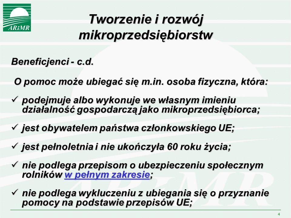 4 Tworzenie i rozwój mikroprzedsiębiorstw Beneficjenci - c.d.