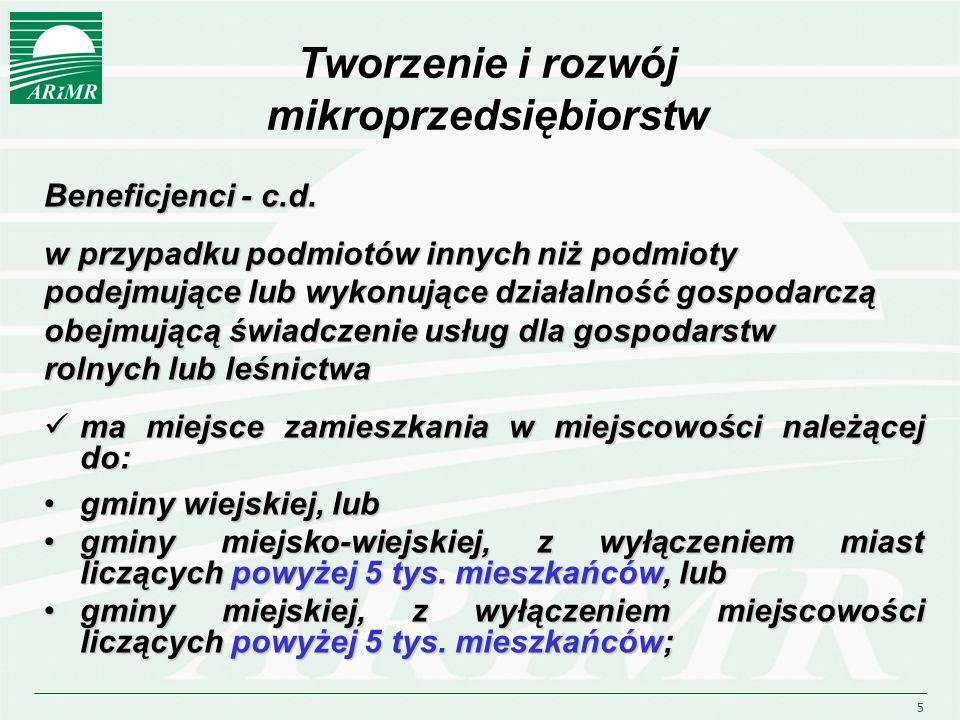 6 Tworzenie i rozwój mikroprzedsiębiorstw Beneficjenci - c.d.