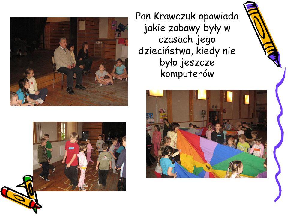 Pan Krawczuk opowiada jakie zabawy były w czasach jego dzieciństwa, kiedy nie było jeszcze komputerów
