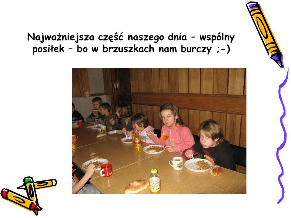 Najważniejsza część naszego dnia – wspólny posiłek – bo w brzuszkach nam burczy ;-)