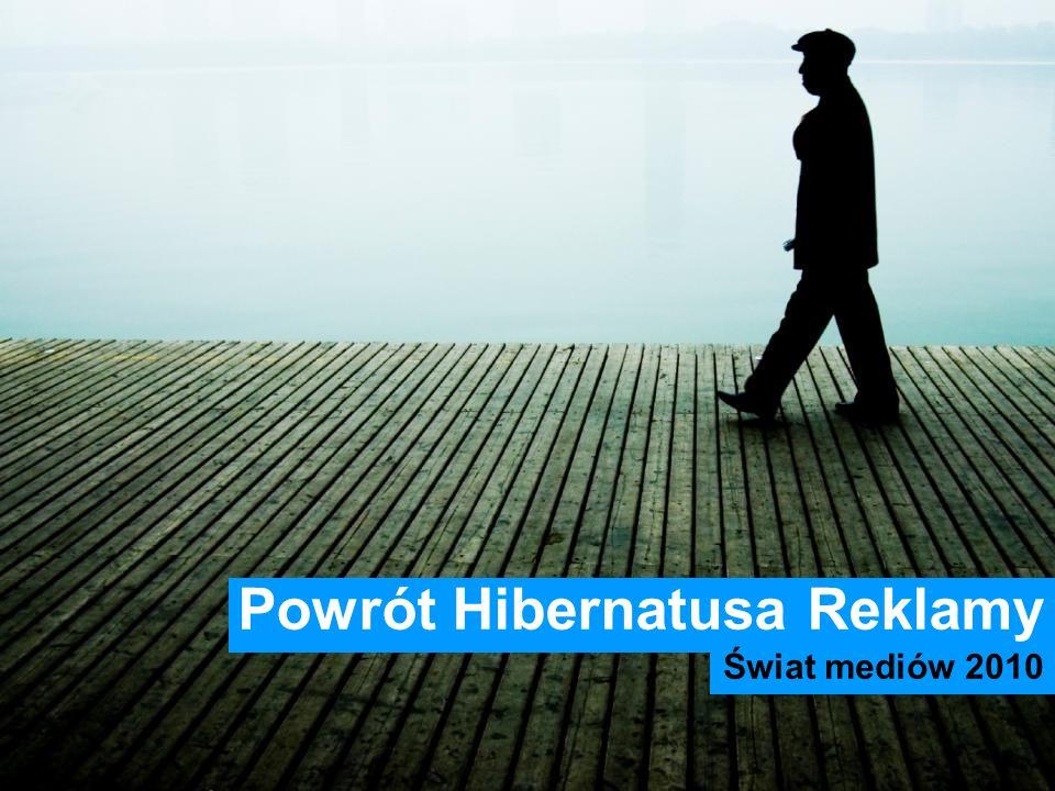 Powrót Hibernatusa Reklamy Świat mediów 2010