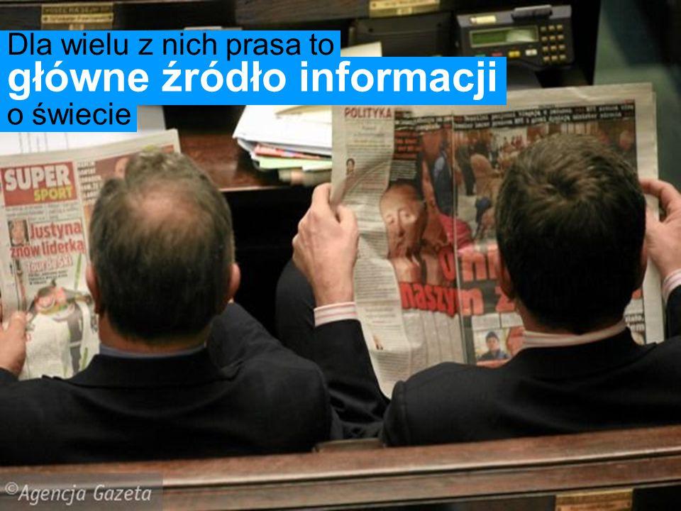 Dla wielu z nich prasa to o świecie główne źródło informacji