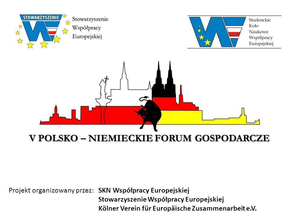 V Polsko – Niemieckie Forum Gospodarcze Polsko – Niemieckie Forum Gospodarcze było piątą edycją projektu wymiany studentów uczelni wyższych z Polski i Niemiec W przedsięwzięciu wzięło udział 50 studentów z prestiżowych uczelni ekonomicznych w Europie, tj.