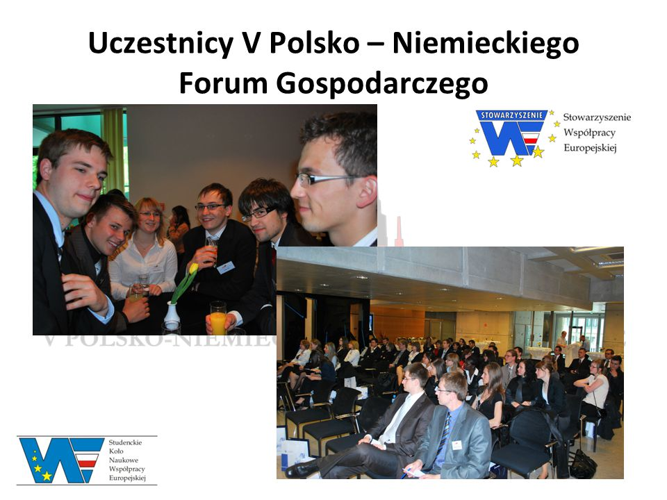 Uczestnicy V Polsko – Niemieckiego Forum Gospodarczego