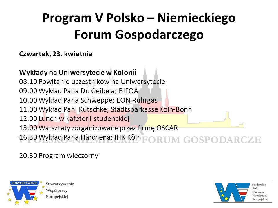 Program V Polsko – Niemieckiego Forum Gospodarczego Czwartek, 23.