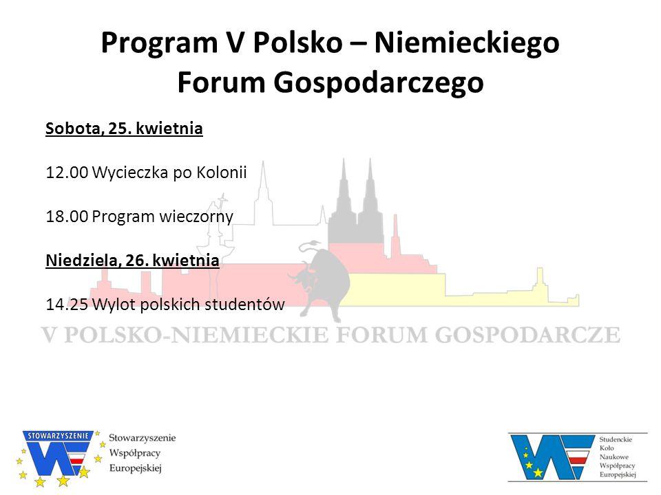 Program V Polsko – Niemieckiego Forum Gospodarczego Warszawa, Polska Środa, 6.