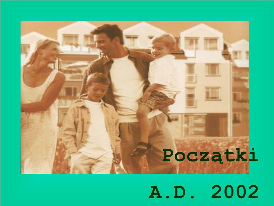 Początki A.D. 2002