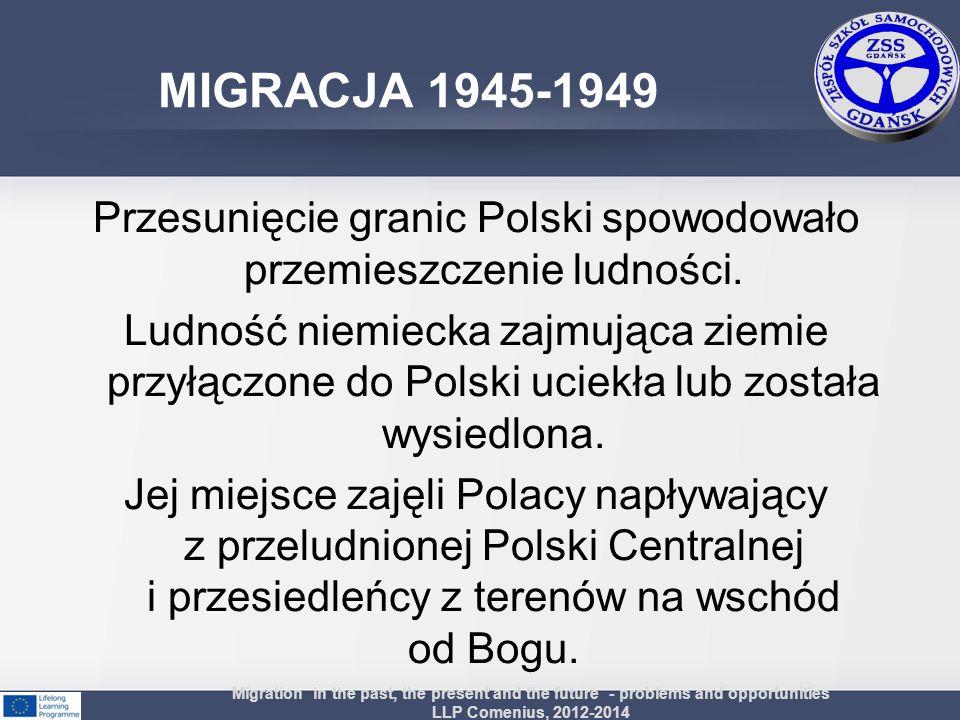 Przesunięcie granic Polski spowodowało przemieszczenie ludności. Ludność niemiecka zajmująca ziemie przyłączone do Polski uciekła lub została wysiedlo