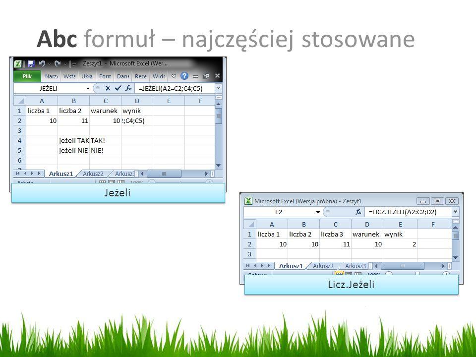 Abc formuł – najczęściej stosowane Jeżeli Licz.Jeżeli